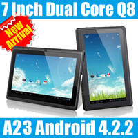 7 inch 7 android tablet - Q8 inch A23 Capacitive Screen Dual Core Android Tablet Pc Dual Camera MB GB Wife Webcam DHL Shipping