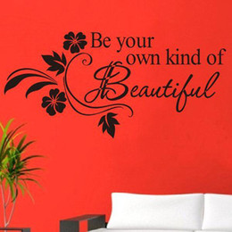 Wholesale S5Q Be Your Own Kind Of Beautiful Quote Removable Vinyl Wall Stickers Decal Home AAABPV