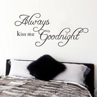 Wholesale S5Q Always Kiss Me Goodnight Quote Removable Wall Decal Stickers Art Home Decor AAABYJ