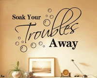 Wholesale Soak Your Troubles Away Bathroom Wall Quote Decal Vinyl Art Sticker DIY