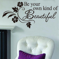 PVC beautiful art quotes - S5Q Be Your Own Kind Of Beautiful Quote Removable Vinyl Wall Stickers Decal Home AAABPV
