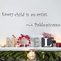artists mediums - Every Child Is An Artist By Pablo Picasso Quotes Wall Decals Black Decorative Letters Stickers For Children Room