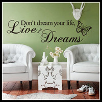 Wholesale Fashion Vinyl Wall Sticker Live Your Dream English Proverbs Wall Sticker Home Living Room Decorations Fast Delivery Hot Sale