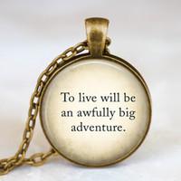 al por mayor gran fantasía-Joyería pendiente de cristal de la cita de Peter Pan de la bóveda del envío libre A vivir será un colgante terrible de la aventura grande, joyería de hadas de la fantasía