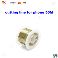 Wholesale 50M Molybdenum Wire Cutting Line For Iphone s Samsung S4 S3 Separate Split LCD from Touch Screen