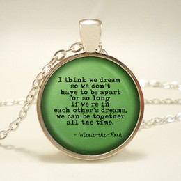 Wholesale Winnie the Pooh Quote I think we dream so we don t have to be apart for so long Pendant Necklace A A Milne Eeyore Piglet