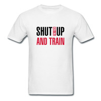 Men Cotton Polo Cotton T-Shirt Mans Shut the fuck up and train Printing Music Photos Tee-Shirts for Boy Top Rated