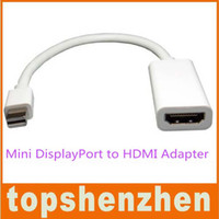 Wholesale Thunderbolt Mini DisplayPort DP To HDMI Adapter For Nootbook MacBook Pro Air NEW TOSHIBA NOTEBOOK HDMI Cable
