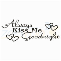 Wholesale always kiss me goodnight home creative quote wall decal zooyoo8053 decorative wall decor removable vinyl wall sticker