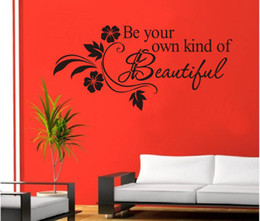 Wholesale Hot Selling Black quot Be Your Own Kind Of Beautiful quot English Wall Stickers Quotes Vinyl Wall Decor Decals CM