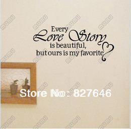 Wholesale Every Love Story is Beautiful Decor vinyl wall decal quote sticker Inspiration Home Decor Art Mural On Wall Decal Sticker