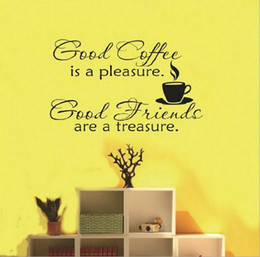 Wholesale Good Coffee is a pleasure Good Friends are a treasure Quotes Vinyl Wall Decal Sticker for Living Room