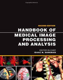 Wholesale Handbook of Medical Image Processing and Analysis Second Edition Made In China book