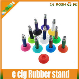 Ego Suckers silicone suckers Electronic Cigarettes ego base holder ego display stands pen holder stand for EGO battery kits Rubber stand