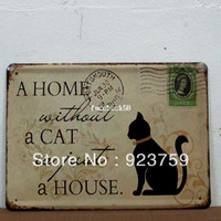 Yes Antique Imitation Europe 15x21cm a home without a cat just a house country style vintageTin Sign Bar pub home Wall Decor Retro Metal Art Poster 07