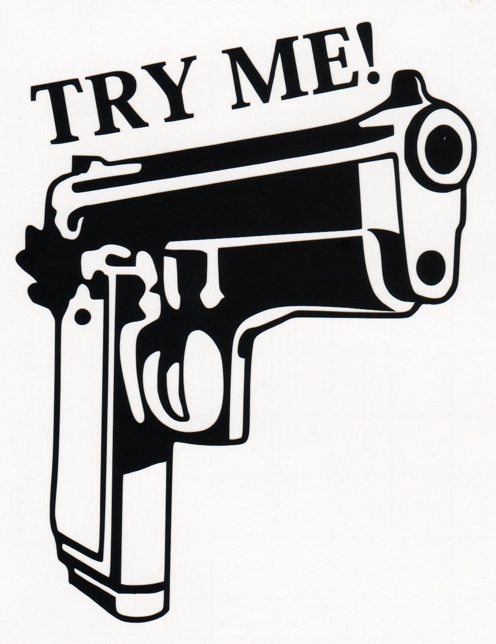 Design a car decal online - Try Me Handgun Guns Car Truck Window Vinyl Decal Bumper Sticker Pistol Try Me Car Decal Sticker Online With 33 17 Piece On Cnhot S Store Dhgate Com