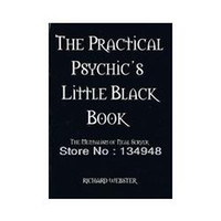 Wholesale The Practical Psychic s Little Black Book The Mentalism of Neal Scryer by Richard Webster Only PDF ebook Mentalism magic