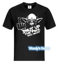 Cheap Wholesale-YODA Star Wars SHUT UP THE FUCK YOU MUST print T shirt custom logo shirt DIY make your own men women Cotton shirts Free shipping