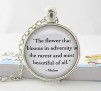 Pendant Necklaces adversity quotes - Mulan The flower that blooms in adversity Quote Necklace H21