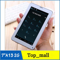 Wholesale 7 inch Phablet A13 G GSM Phone Call Tablet PC Bluetooth WIFI Camera MB GB Inch Android Tablet PC Sim Card Slot Newest