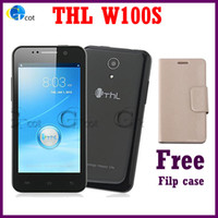 WCDMA Quad Core Android THL W100 W100S MTK6582 android cell phones Quad Core 1.2GHz Android 4.2 Os 12.6 MP Camera 4.5'' Screen smartphone free filp case