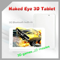 Wholesale thin inch Ips screen naked eye d tablet g g android built in g bluetooth Enjoy d game d movie g calling dual camera
