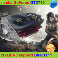 Wholesale HOT nVidia GeForce GTX Video Card nVidia Graphics Card G GTX770 DDR5 bit Ssupport DirectX11 SLI Cross fire Recommend