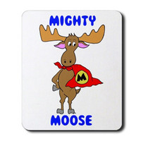 Rubber mighty mouse - mighty moose Gaming Mousepad Mouse Mat