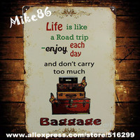 aa roads - Mike86 Life is like a road trip Baggage Metal Signs Gift PUB Wall art Painting Craft Bar Decor AA Mix order CM