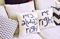 Wholesale pc Cushion cover Cotton Linen Material Pillow Cover quot MR RIGHT MRS ALWAYS RIGHT design House decoration