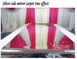 Wholesale Wedding Mirror carpet or T stage M width mm thickness Meter double side silver Romantic wedding effect Fast express