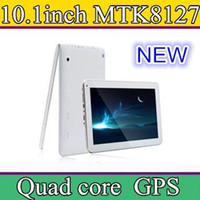Wholesale 10 Inch MTK8127 Quad Core Tablet PC GPS Bluetooth HDMI GB quot px screen Android FM Radio Cheap China Tablet Free DHL B4