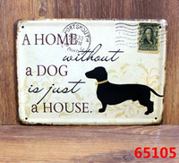 Wholesale A HOME WITHOUT A DOG Retro stamps Tin Signs Wall Art decor Bar Vintage Metal Iron Painting K Mix Item CM