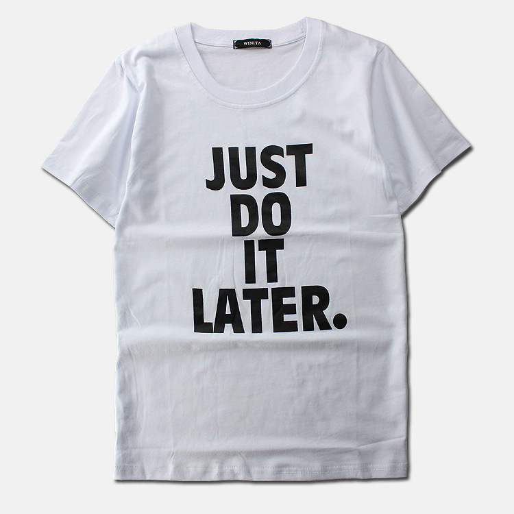 Just do it later funny short sleeve casual t shirt fashion for Just hip hop t shirt