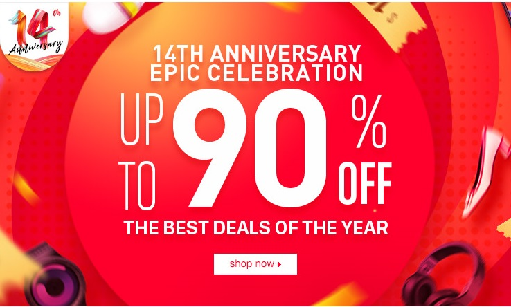 14TH ANNIVERSARY EPIC CELEBRATION UP TO 90% OFF THE BEST DEALS OF THE YEAR
