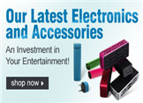 Latest Electronics And Accossories, An Investment In Your Entertainment
