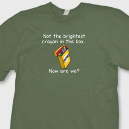 Discount boxed crayons - Not The Brightest Crayon In The Box...T-shirt Sarcastic Humor Funny Tee ShirtFunny free shipping Unisex Casual Tshirt