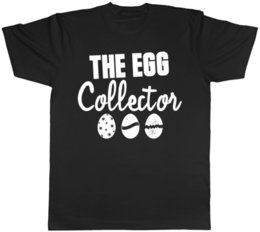 egg shirt 2019 - The Egg Collector Easter Mens Womens Ladies T-Shirt Funny free shipping Unisex Casual Tshirt discount egg shirt