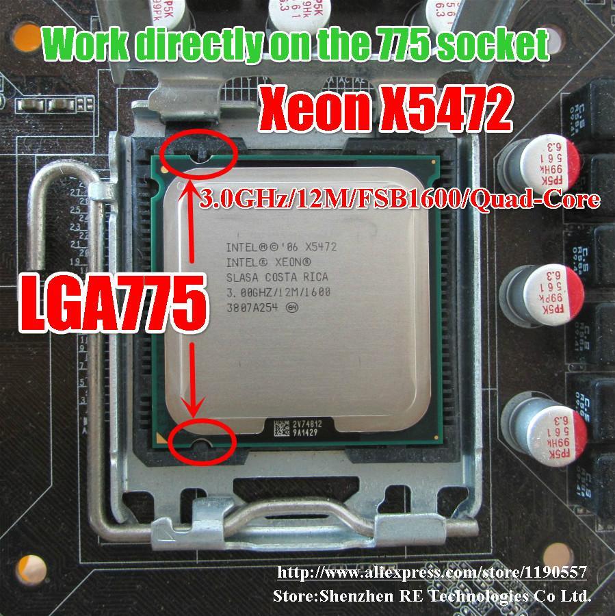 Processeur Intel Xeon X5472 Quad-Core 3.0GHz 12MB / 1600MHz fonctionne sur carte mère LGA775