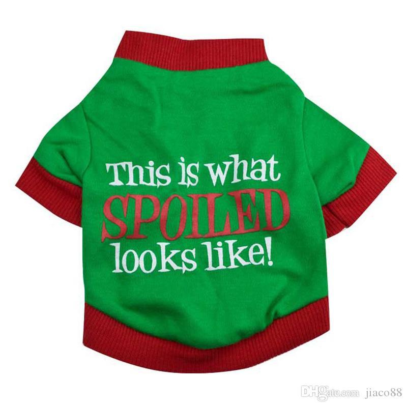 Weihnachtsgeschenke Hunde-Bekleidung Spoiled Wort Muster Haustier Hunde-T-Shirt aus 100% Karikatur Art und Weise netten Haustier-Kleid Tierbedarf Cute T-Shirt Mantel Teddy