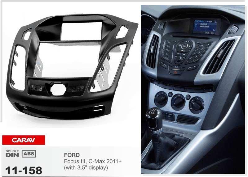 CARAV 11-158 أعلى جودة راديو فاسيا لـ FORD Focus III ، C-Max ؛ Kuga ؛ Escape (مع شاشة مقاس 3.5 بوصة) طقم تثبيت Fascia Dash CD