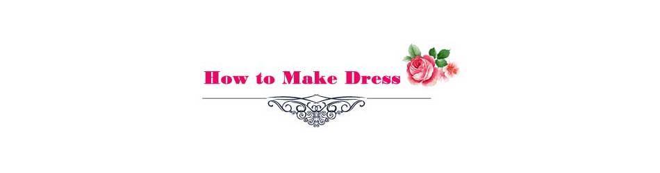 how to make dress