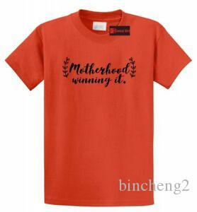 Motherhood Winning It T Shirt Cute Mom Mothers Day Gift Tee Shirt