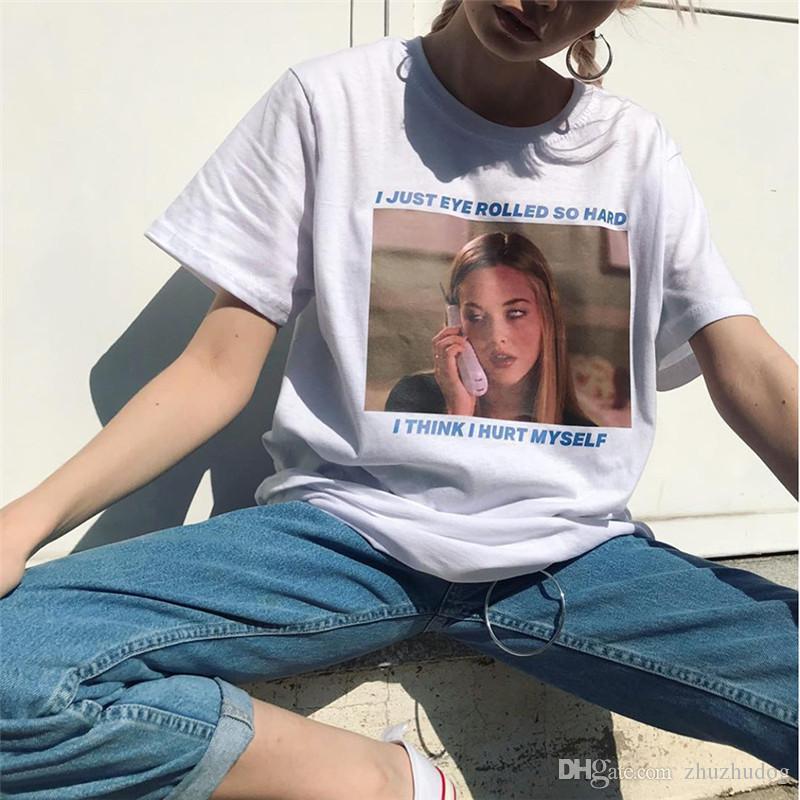 I Just Eye Laminados So Hard T-shirt Mulheres Tumblr 90 Grunge T branco filme camiseta Hipsters