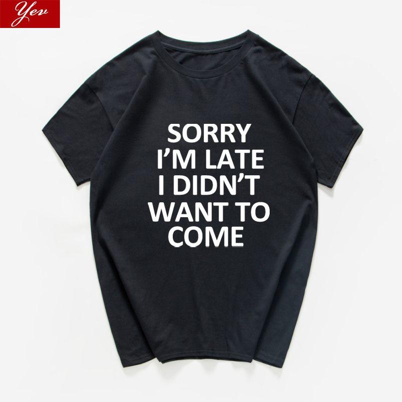 Desculpem o atraso, eu não queria vir engraçado letra t shirt homens impresso t-shirt de grandes dimensões Hipster roupas homens soltos streetwear