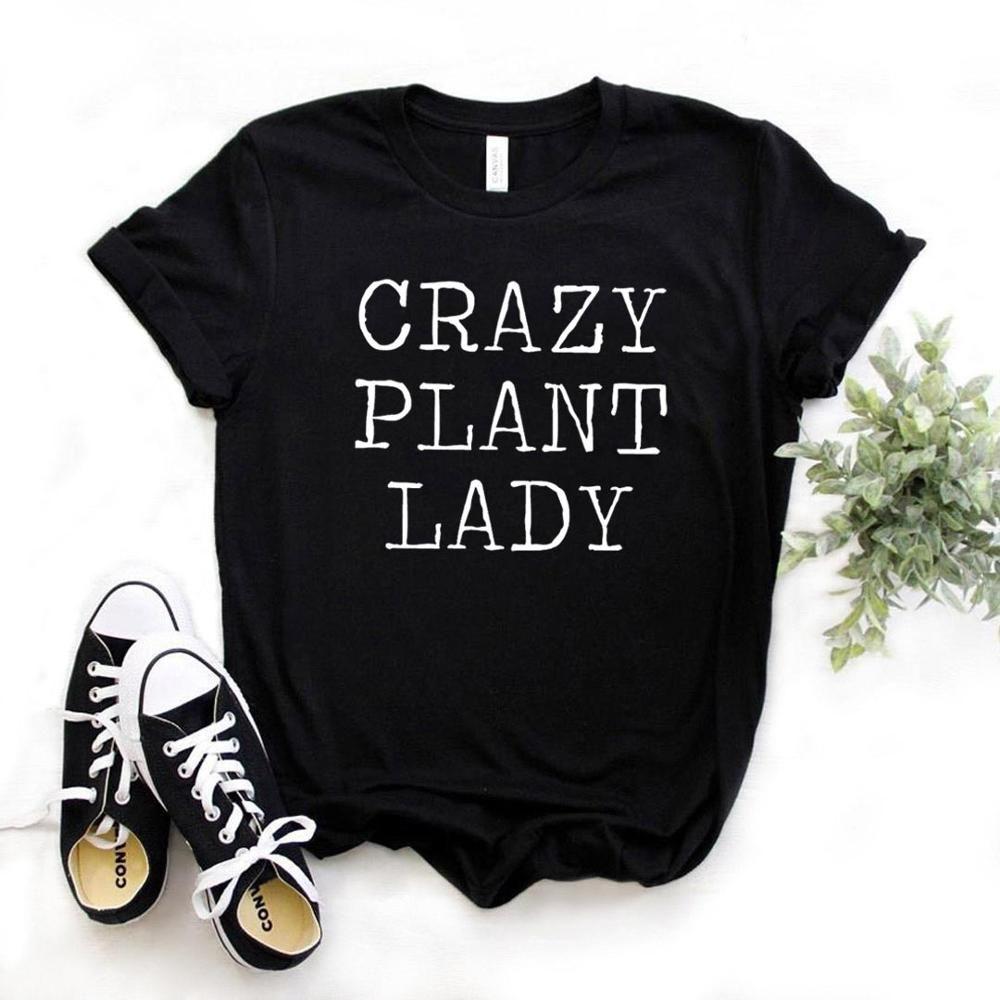 Senhora louca Planta engraçado gráficos dos anos 90 Aesthetic mulheres Camisetas Moda 100% algodão Vestuário Feminino Crew Neck manga curta Top Tees