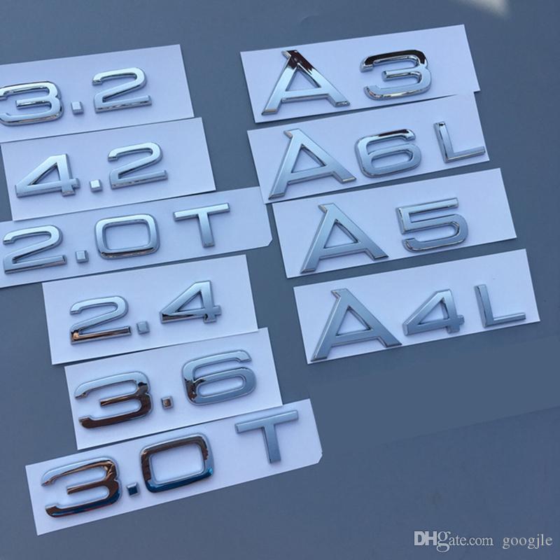 Krom 1.8T 2.0T 2.4 3.0T 3.2 3.6 4.2 A3 A4 A5 A6L A7 A8L Harf Numarası Rozet Amblem Araç Gövde Deşarj Kapasitesi Rozet Logo Sticker