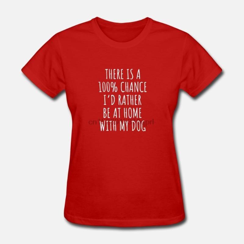 Hommes T-shirt 100 pour cent de probabilité plutôt à la maison avec des T-shirts pour chien femmes