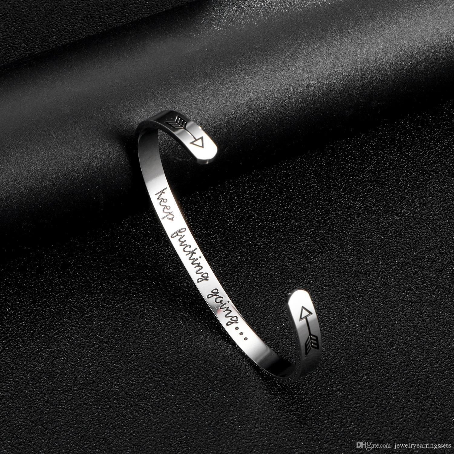 2019 Beichong Inspirational Gifts Bracelet Cuff Bangle Women Mantra Quote Engraved Stainless Steel Silver Keep Fucking Going Bracelet From
