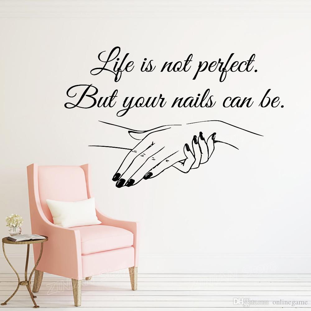 Nail Salon Quote Wall Decal Your Nails Can Be Perfect Nails Nail Art Polish  Manicure Pedicure Beauty Salon Decor Stickers Sticker Murals Sticker On ...